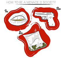 How To Be A Menace II Society (Sterotypes) Tee by artbySNO