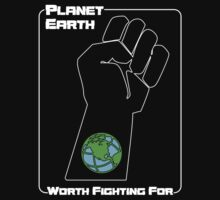 Planet Earth -- Worth Fighting For by Samuel Sheats