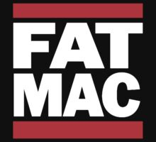 Always Sunny - Fat Mac by HalfFullBottle
