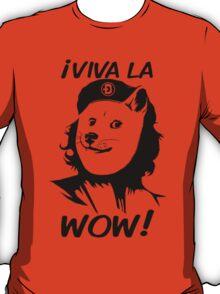 Viva la Wow T-Shirt