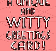 A Unique & Witty Greetings Card by HalfFullBottle