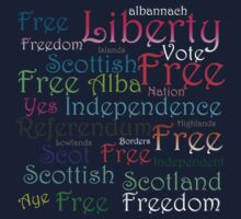 Scottish Independence Words T-Shirt by simpsonvisuals