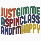 Gimme A Spin Class by Wordy Type