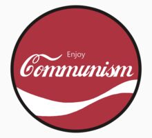 Enjoy Communism (b) by ColaBoy