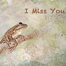 I Miss You ~ Tree Frog Greeting Card by Susan Werby