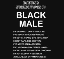 Busting Stereotypes #1 -- Black Male by Samuel Sheats