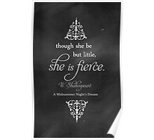 She is FIERCE Shakespeare Quote Poster