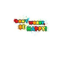 Don't Worry, Be Happy Phone Case by SenseiEmu