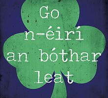 Irish Good Luck phrase by lisa86f