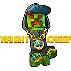 Straight Creepin'!  Gangsta Creeper by bashurverse