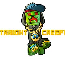 Straight Creepin'!  Gangsta Creeper by bashurverse