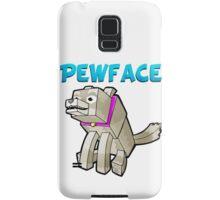 It's Pewface! Samsung Galaxy Case/Skin