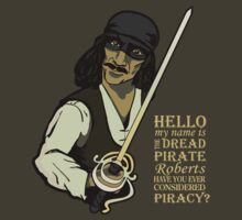 The Next Dread Pirate Roberts by AndreeDesign