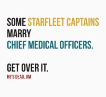 Some Starfleet Captains Marry Chief Medical Officers Light by sadief
