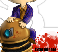 Exterminate the rude Sticker