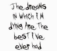 The Dreams in Which I'm Dying... by toxicloting