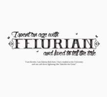 I Spent an Age with Felurian, and Lived to Tell the Tale. by wittytees