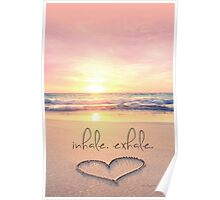 inhale. exhale. Poster
