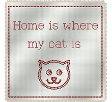 Cross Stitch Home is Where my Cat is by Kitty Bitty