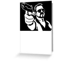Walter Sobchak Big Lebowski Greeting Card