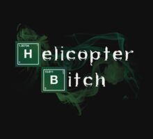 Helicopter Bitch! by Kiwicrash