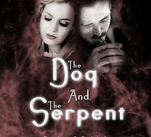 """The Dog and the Serpent""  Books of Belshalara, Book One by howsoonisnever"