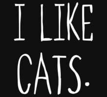 I Like Cats by omadesign