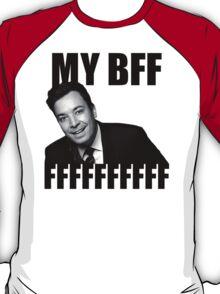 My BFF FFFFFFFFFF T-Shirt