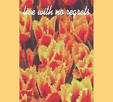 Tulips- live with no regrets by emla