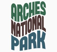 Arches National Park by Location Tees