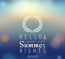 Hello Summer nights  by blackestdress