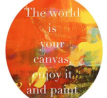The world is your canvas! Pullover hoddie by LivingLife