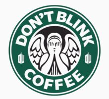 Don't Blink at Starbucks (Original Logo) by BSRs
