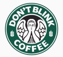 Don't Blink at Starbucks (Original Logo) by BSRs