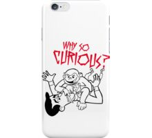 Batman Spoof - Why So Curious? iPhone Case/Skin