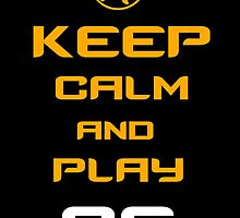 Keep Calm and Play CS by aravindsk187
