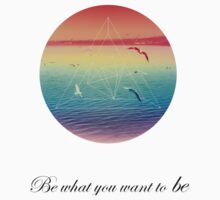 Be what you want to be by DhShotting