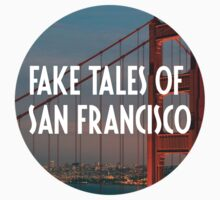 Fake tales of Sanfransico  by ArabellaOhh
