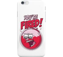 YOU'RE FIRED! - I'M THE BOSS iPhone Case/Skin