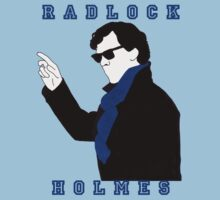 Radlock Holmes. by Mister Dalek and Co .