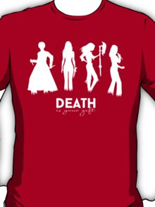 Death Is Your Gift V.2 T-Shirt