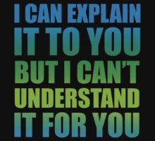 Understand? by janneman99