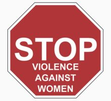 Stop Violence Against Women by andrewshunt