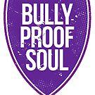 Bully Proof by dabones