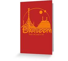 Take me back to Barsoom Greeting Card