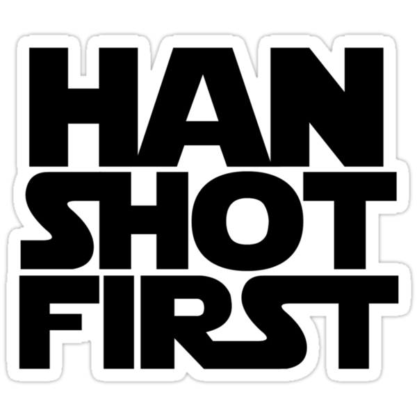 Han Shot First by unabating