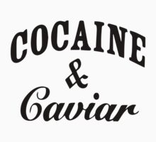 Cocaine And Caviar by bestbrothers
