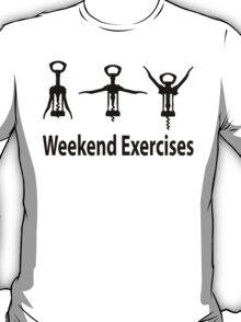 Weekend exercises T-Shirt