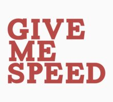 Give Me Speed by Kyle Yarrington