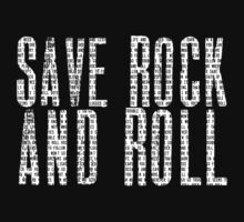 SAVE ROCK AND ROLL by MaxCF